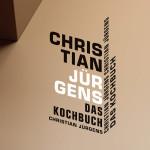 Christian Jürgens - Das Kochbuch - Christian Jürgens