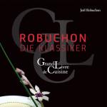 Robuchon - Die Klassiker - J. Robuchon