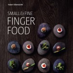 Small and fine fingerfood - Hubert Obendorfer