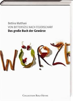 """Das große Buch der Gewürze"" – Bettina Matthaei"
