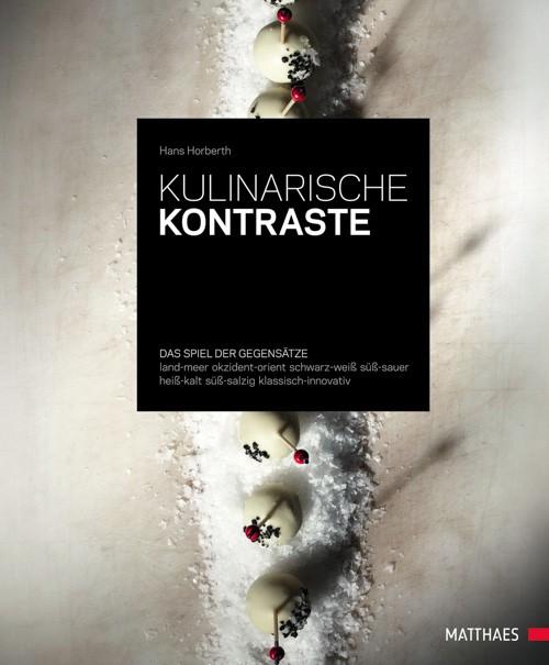 """""""Kulinarische Kontraste"""" – Hans Horberth"""