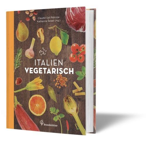 """Italien vegetarisch"" Claudio Del Principe"