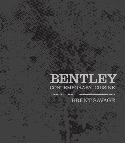 """""""Bentley- Contemporary Cuisine"""""""