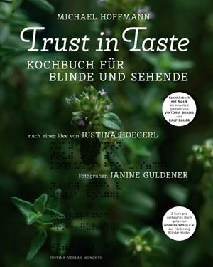 """""""Trust in Taste"""" – Michael Hoffmann & Justina Hoegerl"""