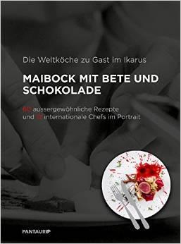 Die Weltköche zu Gast im Ikarus - Maibock mit Bete und Schokolade