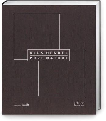"""Pure Nature"" Nils Henkel"