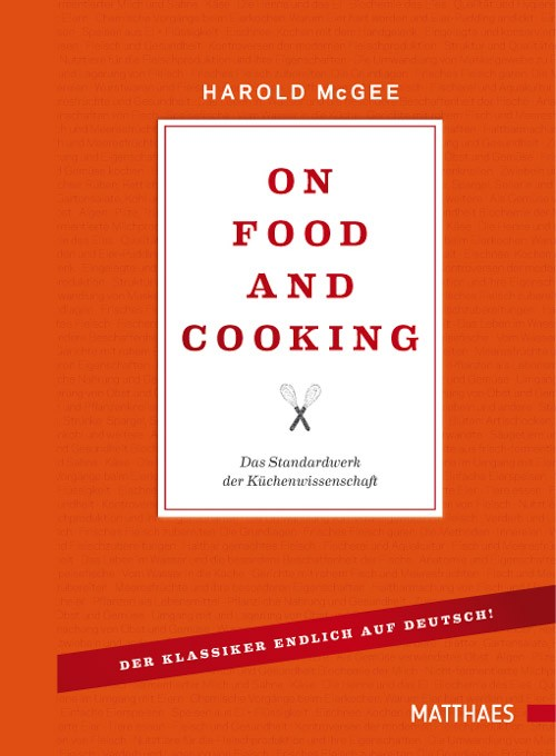 """""""On Food and Cooking"""" Harold McGee"""