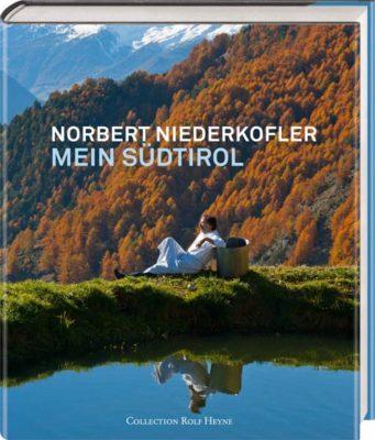 """""""Mein Südtirol"""" – Norbert Niederkofler"""