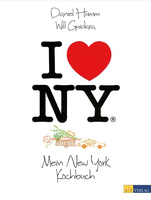 """I love NY – Ingredients & Recipes"" | Daniel Humm - Will Guidara"