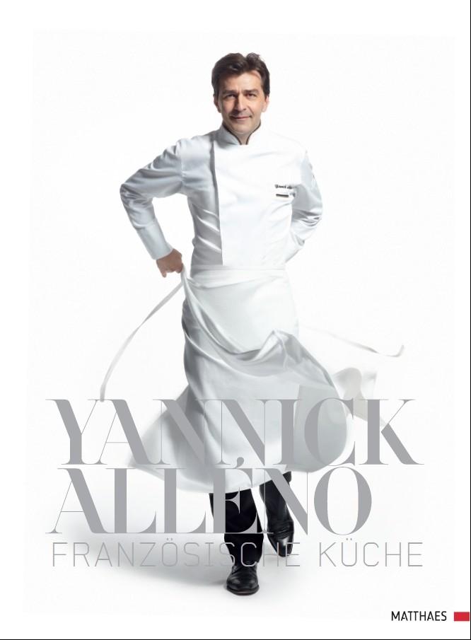 """""""Französische Küche"""" • Yannick Alléno"""