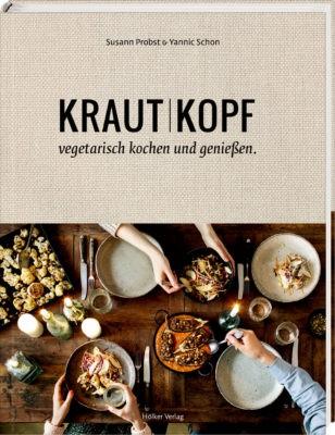"""Kraut | Kopf"" Susann Probst & Yannic Schon"