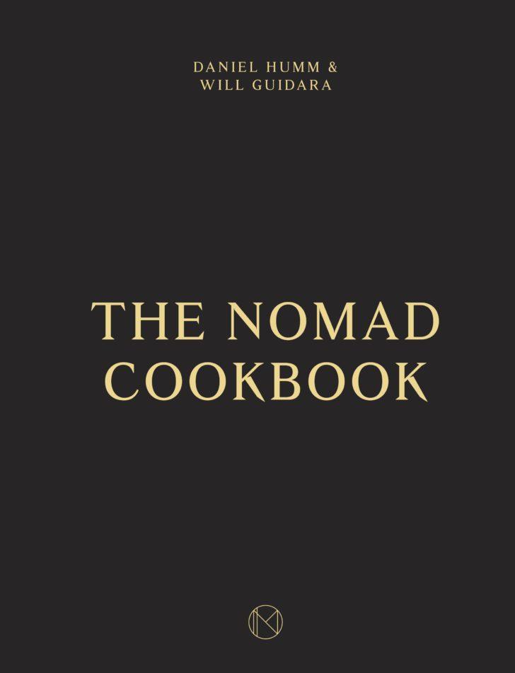 """The NoMad Cookbook"" Daniel Humm & Will Guidara"