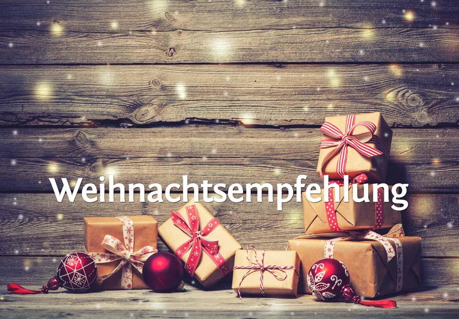 Weihnachtsempfehlungen