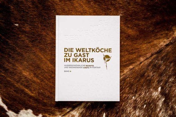 Die Weltköche zu Gast im Ikarus - Band 4
