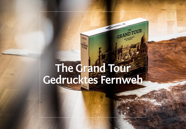 The Grand Tour - Das goldene Zeitalter des Reisens · Berliner Speisemeisterei