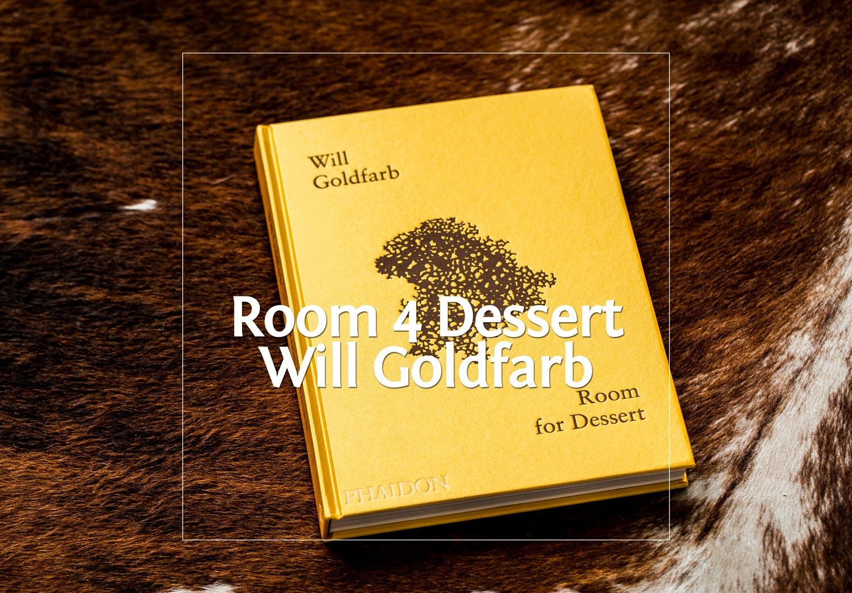 Room for Dessert von Will Goldfarb · Berliner Speisemeisterei