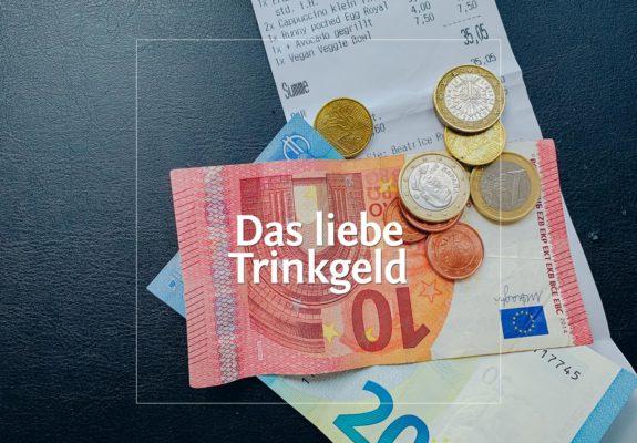 Das liebe Trinkgeld · Berliner Speisemeisterei