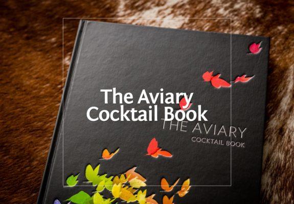 The Aviary Cocktail Book - Das weltbeste Buch über Liquid Food · Berliner Speisemeisterei