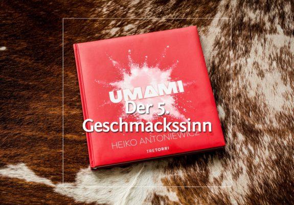 UMAMI von Heiko Antoniewicz · Berliner Speisemeisterei