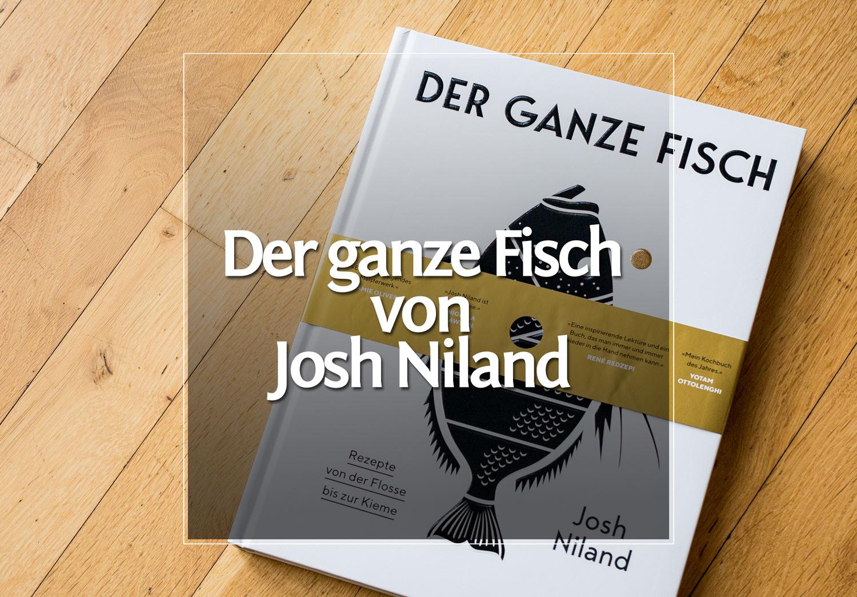 Der ganze Fisch von Josh Niland · Berliner Speisemeisterei